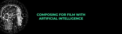 Composing for Film with Artificial Intelligence